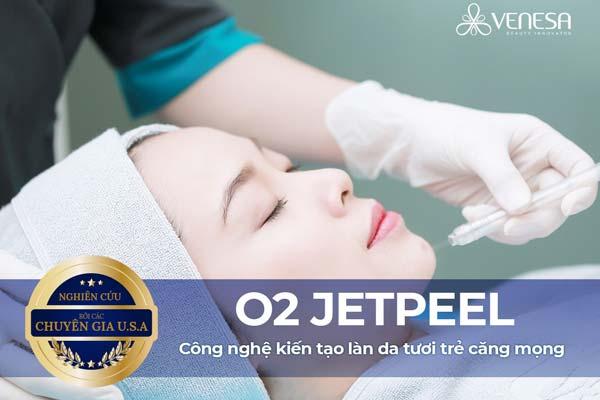 Công nghệ O2 Jet Peel Venesa – Liệu pháp trẻ hóa da cho vẻ đẹp tinh khiết